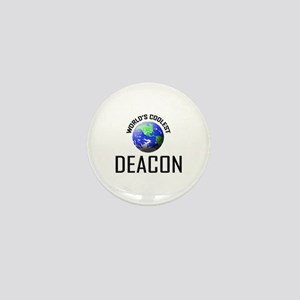World's Coolest DEACON Mini Button