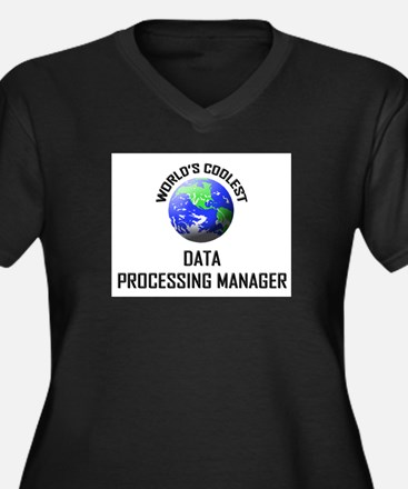 World's Coolest DATA PROCESSING MANAGER Women's Pl