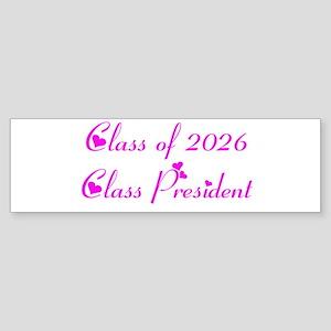 Class president 2026 Bumper Sticker
