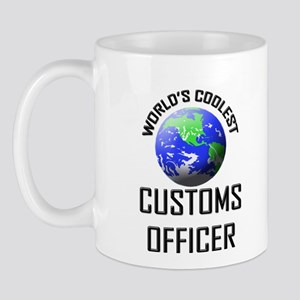 World's Coolest CUSTOMS OFFICER Mug