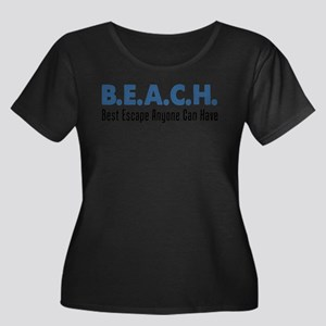 B.E.A.C.H. Best Escape Plus Size T-Shirt