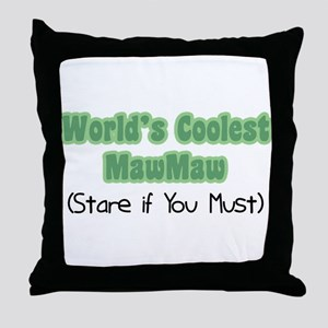 World's Coolest MawMaw Throw Pillow