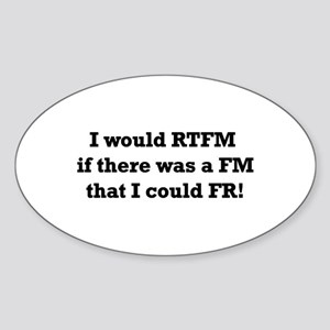 I would RTFM, but... Oval Sticker
