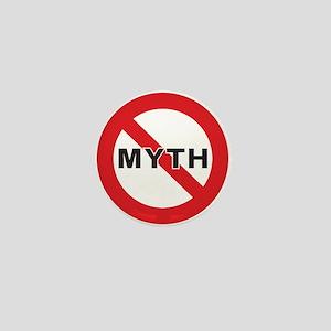 """""""Myth Bust"""" Mini Button"""