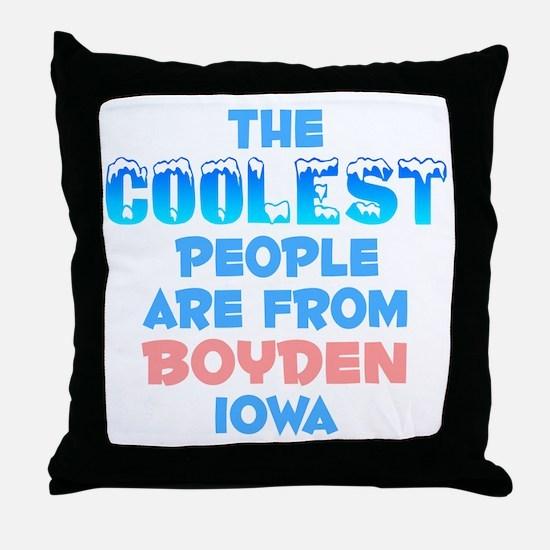Coolest: Boyden, IA Throw Pillow