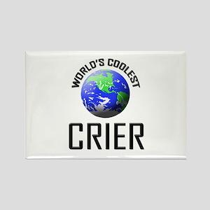World's Coolest CRIER Rectangle Magnet