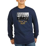 Give 'em Hell Long Sleeve Dark T-Shirt