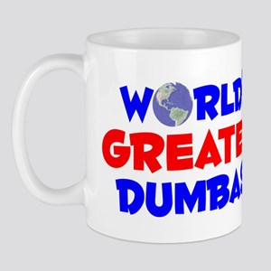 World's Greatest Dumbass (A) Mug