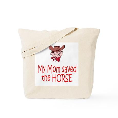 Mom saved the horse - boy Tote Bag