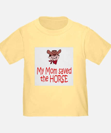 Mom saved the horse - boy T