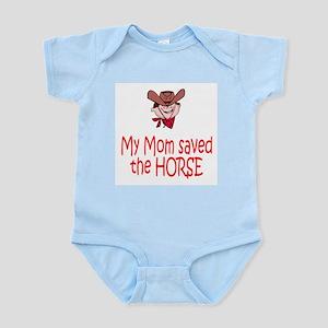 Mom saved the horse - boy Infant Bodysuit