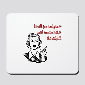 It's All Fun & Games Mousepad