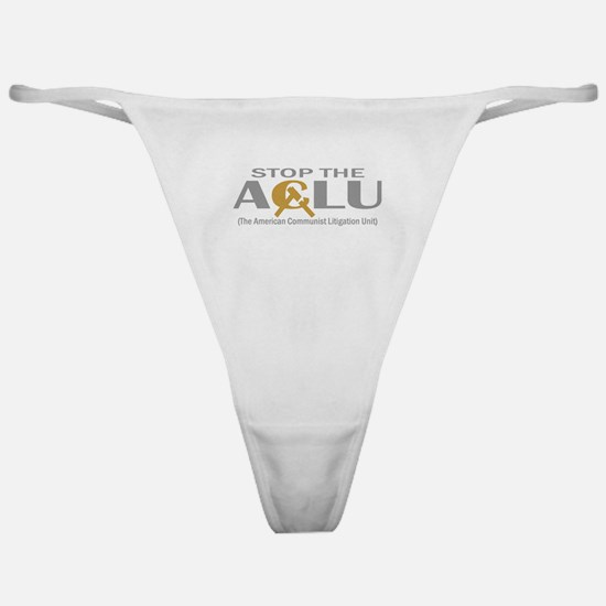 Anti-ACLU T-shirts, Apparel & Classic Thong