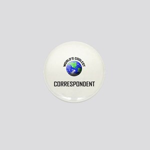 World's Coolest CORRESPONDENT Mini Button