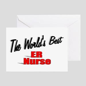 """The World's Best ER Nurse"" Greeting Card"