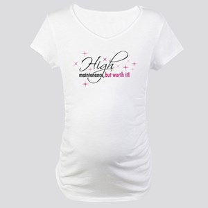 High Maintenance Maternity T-Shirt