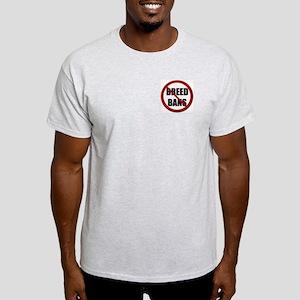 No Breed Ban/Bad Dogs Ash Grey T-Shirt