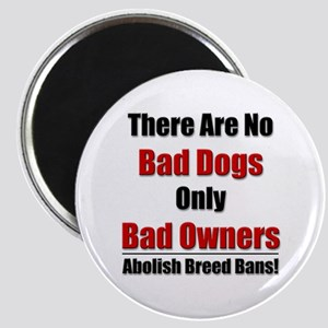 No Bad Dogs Magnet