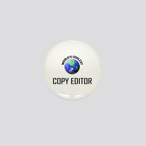 World's Coolest COPY EDITOR Mini Button