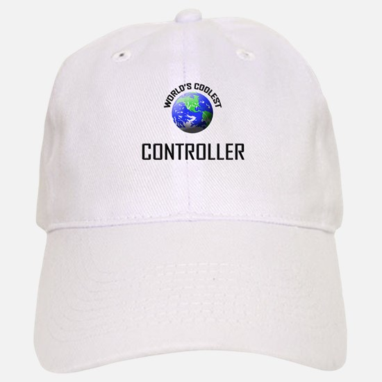 World's Coolest CONTROLLER Baseball Baseball Cap