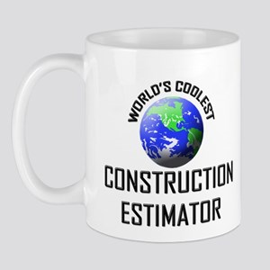 World's Coolest CONSTRUCTION ESTIMATOR Mug