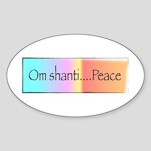 Om Shanti...Peace Oval Sticker