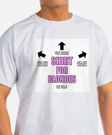 SHIRT FOR BLONDES T-Shirt