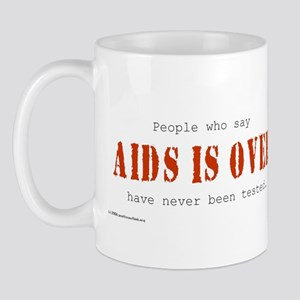 AIDS IS OVER Mug
