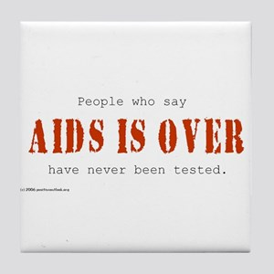 AIDS IS OVER Tile Coaster
