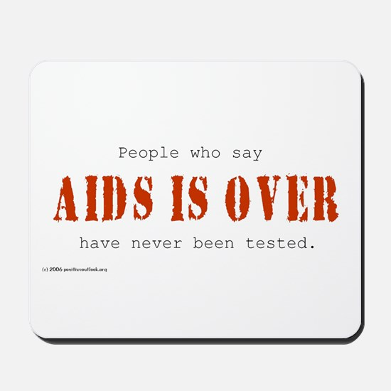 AIDS IS OVER Mousepad