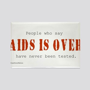 AIDS IS OVER Rectangle Magnet