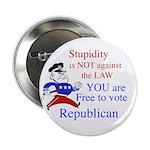 """you are free 2 vote republica 2.25"""" Button (100 pa"""