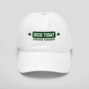Irish Today, Hungover Tomorro Cap