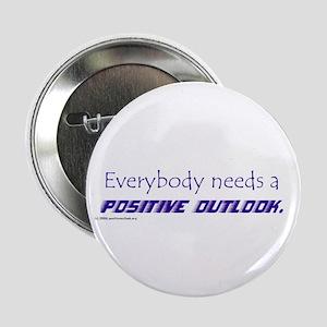 """POSITIVE OUTLOOK 2.25"""" Button"""