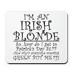 IRISH BLONDE Mousepad