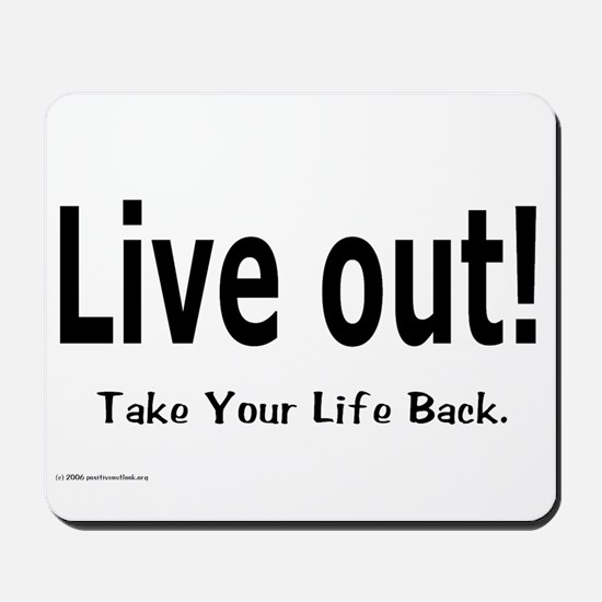LIVE OUT Mousepad