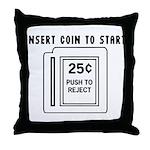 Insert Coin to Start Throw Pillow