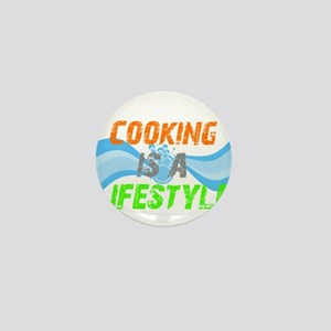 Cooking is a lifestyle Mini Button