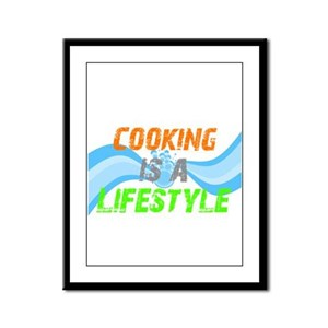 Cooking is a lifestyle Framed Panel Print