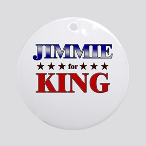 JIMMIE for king Ornament (Round)