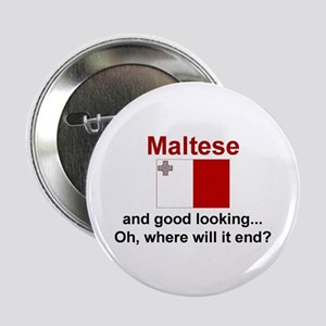 "Good Looking Maltese 2.25"" Button"