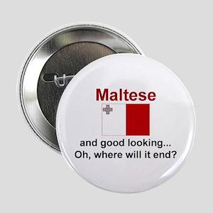 "Good Looking Maltese 2.25"" Button"