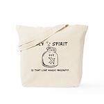 Holy Spirit - Is That Like Ma Tote Bag