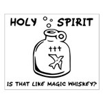 Holy Spirit - Is That Like Ma Small Poster