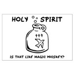 Holy Spirit - Is That Like Ma Large Poster