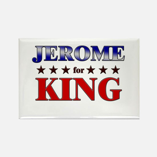 JEROME for king Rectangle Magnet