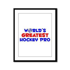 World's Greatest Hocke.. (A) Framed Panel Print