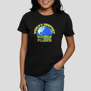 World's Greatest Bridg.. (D) Women's Dark T-Shirt
