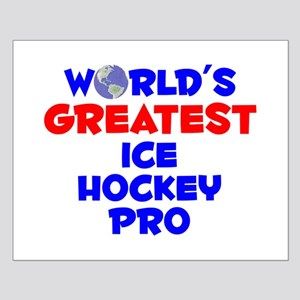 World's Greatest Ice H.. (A) Small Poster