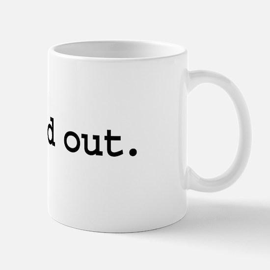 pimped out. Mug